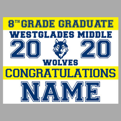 Westglades Middle 2020 Yard Sign